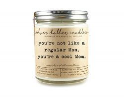 You're a Cool Mom Scented Candle   Pick any scent from our exhaustive list for the perfect ...