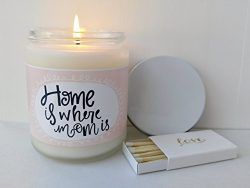 Gift for Mom Home is Where Mom Is Candle Gift for Mom Gifts Mothers Day Gift for Mother Birthday ...