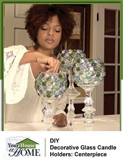 DIY Decorative Glass Candle Holders: Centerpiece