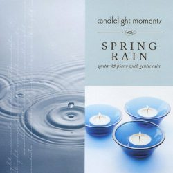 Spring Rain – Candlelight Moments