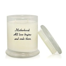 Motherhood: All Love Begins and Ends There 8.5 oz. Soy Candle – Gift for Mom – Mom t ...