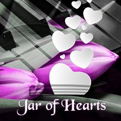 Jar of Hearts – Romantic Piano Music for Lovers, Candle Light Dinner for Anniversary, Relaxing M ...