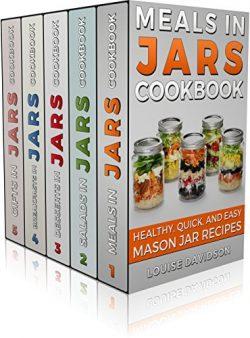 MASON JAR RECIPES BOOK SET 5 book in 1: Meals in Jars (vol.1); Salads in Jars (Vol. 2); Desserts ...