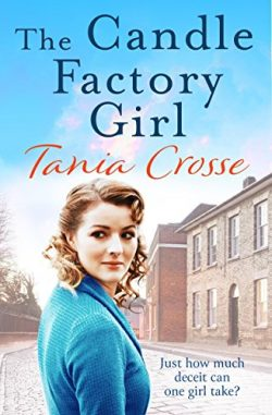 The Candle Factory Girl: A gritty story of deceit and betrayal… (Banbury Street)