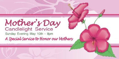 3×6 Vinyl Banner – Mother's Day Candlelight Service