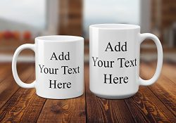 Personalized Custom Coffee Mug – Name, Message, Words or Inside Joke – Design Your O ...