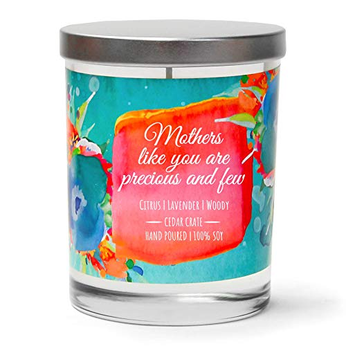 Mothers Like You are Precious and Few | Lavender, Jasmine, Musk | Luxury Scented Soy Candle |10  ...