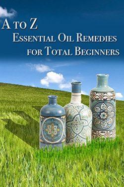 Essential Oil Remedies for Total Beginner