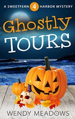 Ghostly Tours (Sweetfern Harbor Mystery Book 4)