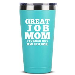 Great Job Mom | 16 oz Mint Insulated Stainless Steel Tumbler w/Lid Mug Cup for Women | Birthday  ...